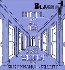 Blackout Theater Hotel zu den zwei Welten Plakat